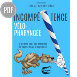 PDF — INCOMPÉTENCE VÉLO-PHARYNGÉE