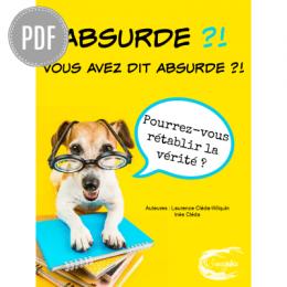 PDF — ABSURDE ?! VOUS AVEZ DIT ABSURDE ?