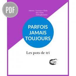 PDF — PARFOIS, JAMAIS, TOUJOURS | LES POTS DE TRI