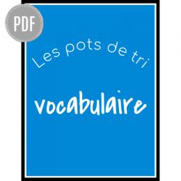 PDF — VOCABULAIRE ECRIT | LES POTS DE TRI