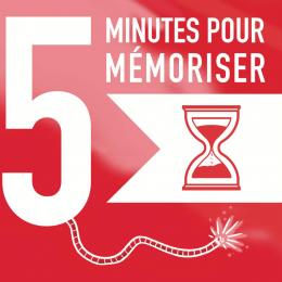 5 MIN POUR MÉMORISER