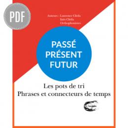 PDF — PHRASES AVEC CONNECTEURS DE TEMPS | LES POTS DE TRI