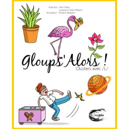 GLOUPS'ALORS | CLUSTERS EN /L/