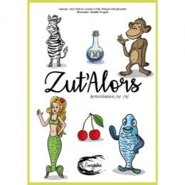 ZUT'ALORS | ARTICULATION S-Z