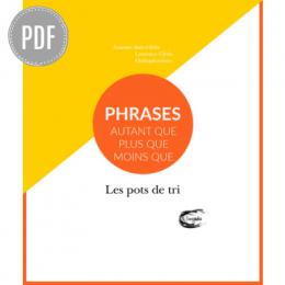 PDF — PHRASES : AUTANT QUE, PLUS QUE, MOINS QUE | LES POTS DE TRI